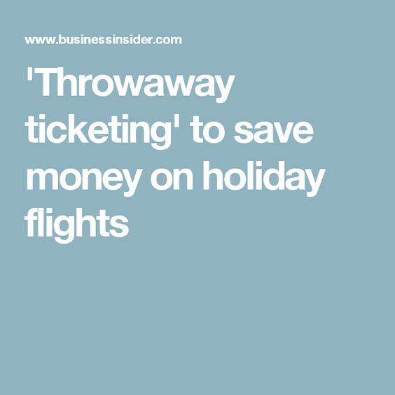 'Throwaway ticketing' to save money on holiday flights
