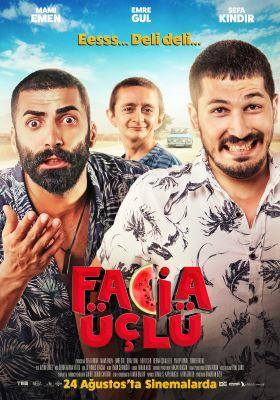 Facia Uclu Indir 2018 Yerli Film Sansursuz Hd 720p Film Sinema Film Bilgileri