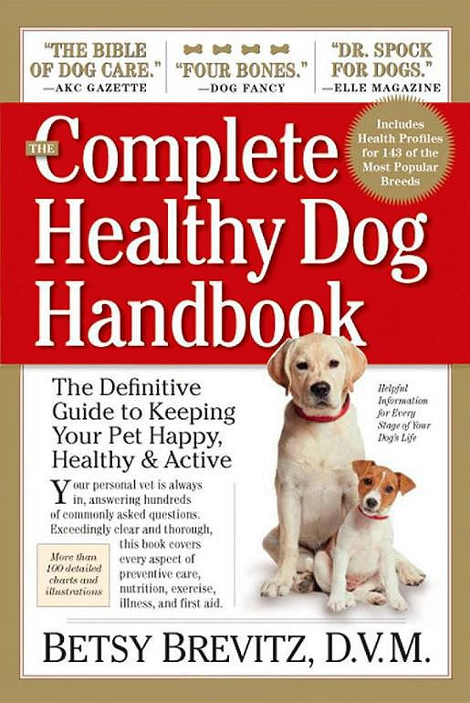 The Complete Healthy Dog Handbook The Definitive Guide To Keeping