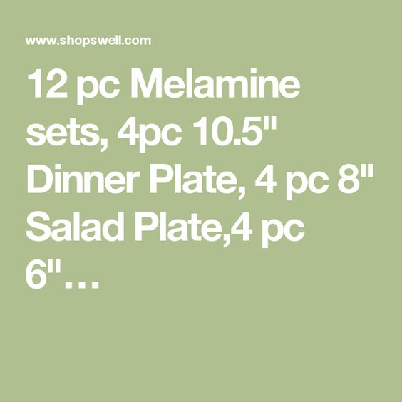 "12 pc Melamine sets, 4pc 10.5"" Dinner Plate, 4 pc 8"" Salad Plate,4 pc 6""…"