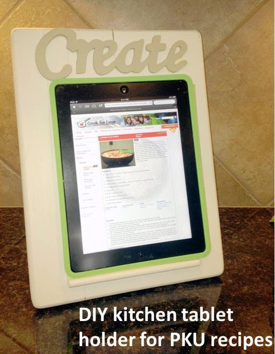 Creating a kitchen tablet holder for PKU recipes