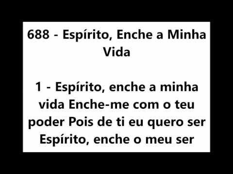 688 Espirito Enche A Minha Vida Harpa Crista Cantado Com Legenda