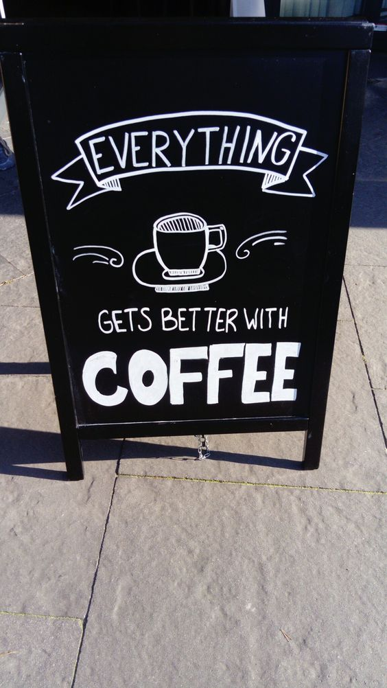 Everything gets better with coffee #chalkboard #coffee #handlettering #restaurant #hotel #krijtbord