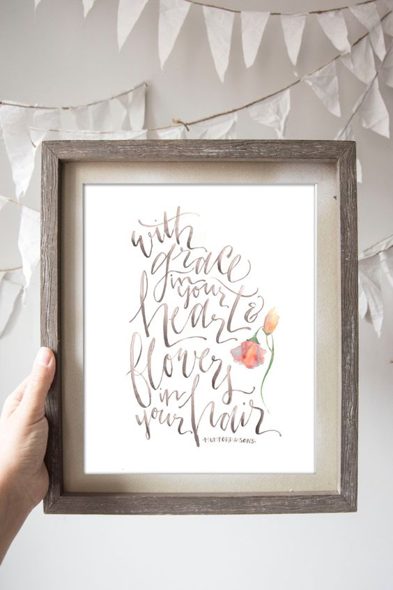Grace in Your Heart and Flowers in Your Hair // Mumford and Sons Lyric Print by WinsomeEasel on Etsy https://www.etsy.com/listing/189730569/grace-in-your-heart-and-flowers-in-your