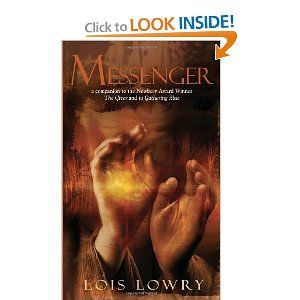 """""""Messenger"""" by Lois Lowry"""