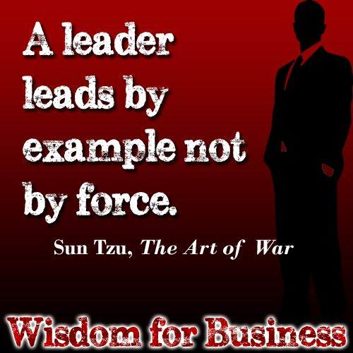 "Wisdom for Business Quote from Sun Tzu ""The Art of War"""