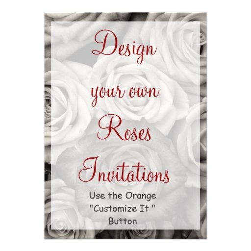 Design Your Own Wedding Invitations: Design Your Own Roses Invitations Blank Template
