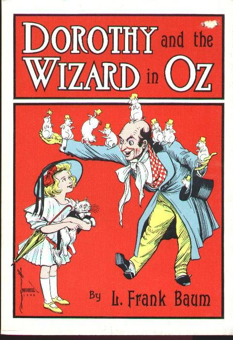 Dorothy And The Wizard Of Oz By L Frank Baum Books And