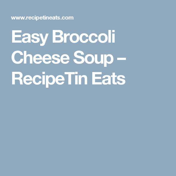 Easy Broccoli Cheese Soup – RecipeTin Eats
