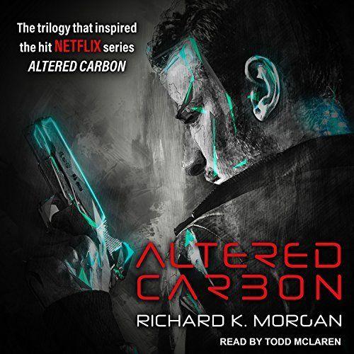 Altered Carbon Altered Carbon Audio Books Novels