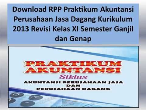 Download Rpp Praktikum Akuntansi Perusahaan Jasa Dagang Kurikulum 2013 Revisi Kelas Xi Smk Free Doc Akuntansi Pengusaha