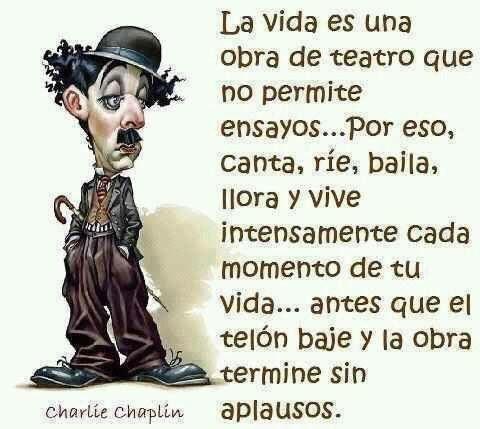 El Mundo Pertenece a Quien Se Atreve -Charles Chaplin - Google Search