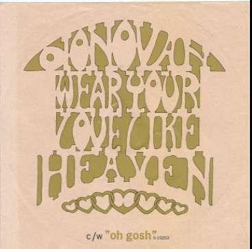 Donovan ~ Wear Your Love Like Heaven/Oh Gosh