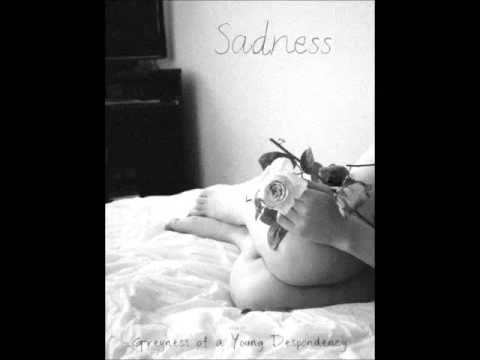 Sadness - Greyness Of A Young Despondency (Full Album) - YouTube