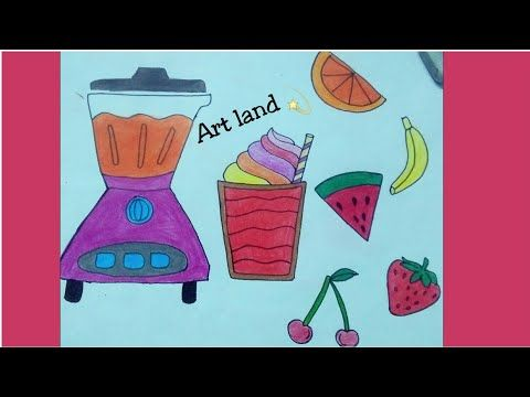 رسم طاحونة وفواكه مع كوب من العصير بسهل خطوة بخطوة للمبتدئات Drawing Fruits Juice Grinder Easy Youtube Art Youtube