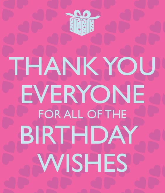 Thank You For Making My Birthday Special Quotes: HOW TO SAY THANK YOU TO YOUR FRIENDS FOR BIRTHDAY WISHES