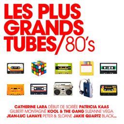 Les Plus Grands Tubes 80's