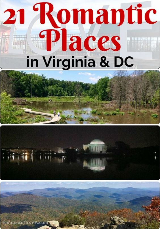 These 21 romantic places in virginia and washington dc for Romantic places near dc