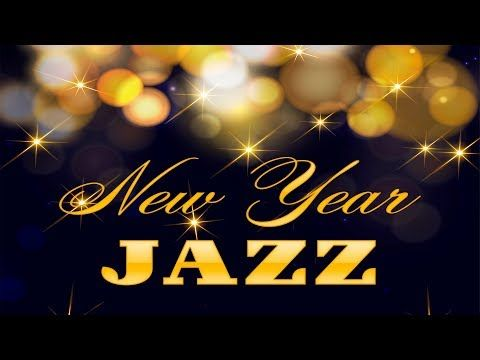 Happy New Year Christmas Jazz New Year Music Instrumental Soft New Year Songs Playlist Youtube Musik Jazz Neue Wege