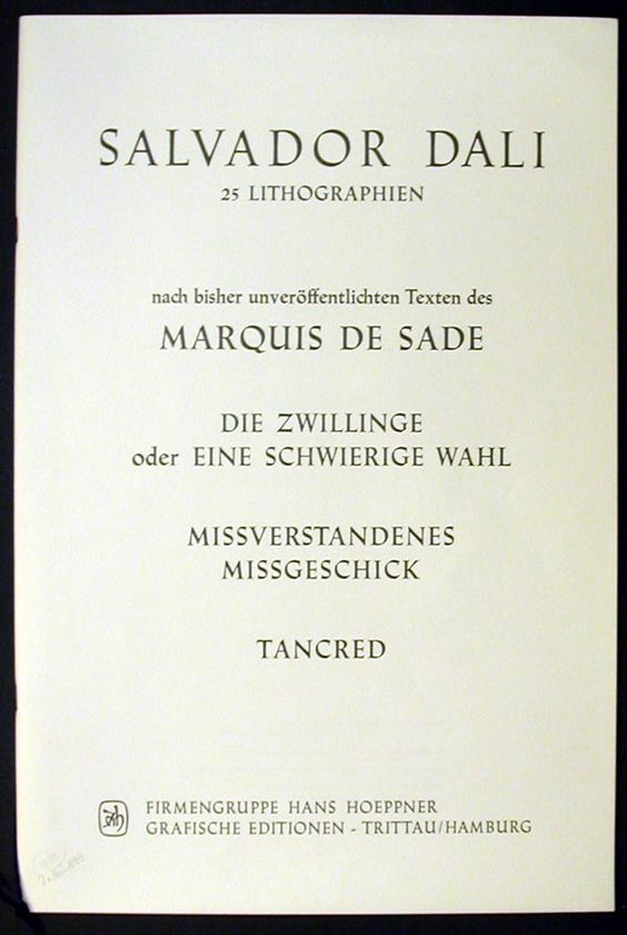 Text and Justification, Marquis de Sade consists of 25 lithographs, 1969