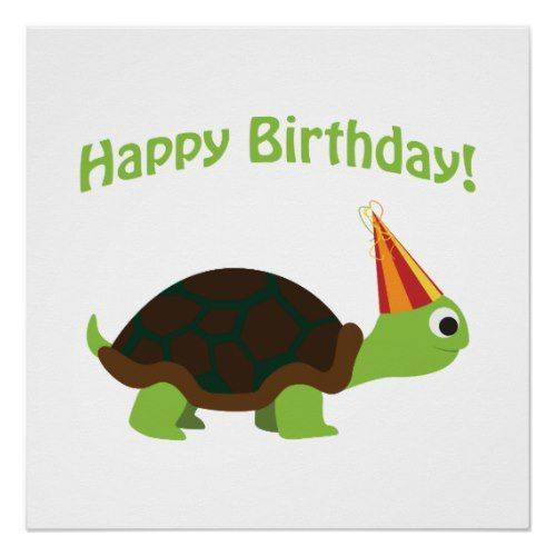 Cute Happy Birthday Turtle Poster Zazzle Com With Images