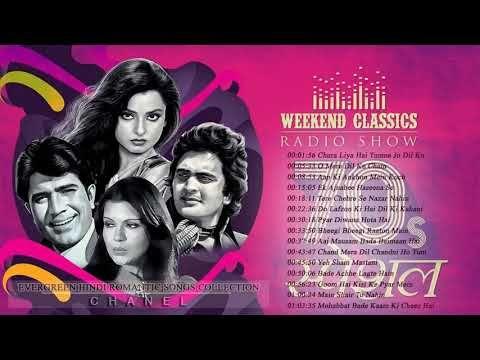 Romantic 70s Weekend Classic Radio Show O Mere Dil Ke Chain Chand Mera Dil Yeh Sham Mastani Youtube Hindi Old Songs 70s Songs Mera