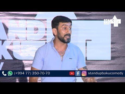 Səbuhi Bayramov Stand Up Baku 45 Ci Verilis Youtube Stand Up Baku Youtube