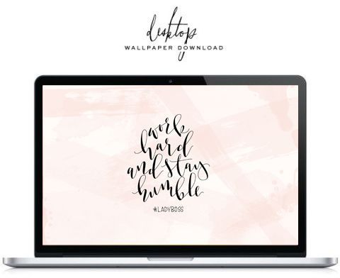 "Free Desktop Wallpaper: ""Work Hard Stay Humble"" by Saffron Avenue 