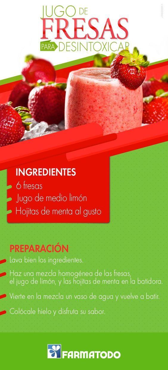 Jugo De Fresas Para Desintoxicar El Organismo Healthy Juices Food Health Food