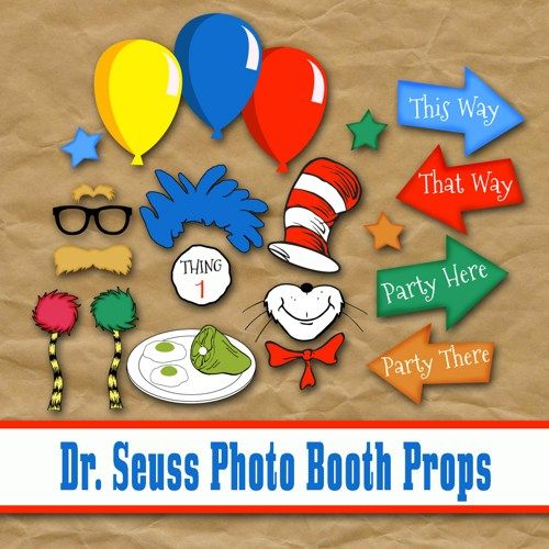 Dr Seuss Inspired Printable Photo Booth Props - Party printables, read across america idea, back to school party idea, green eggs and ham, cat in the hat, the lorax: