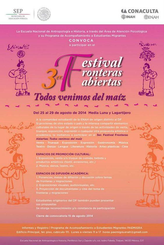 3er. Festival Fronteras Abiertas - Todos venimos del maíz / 25-29 Agosto 2014 #CDMX