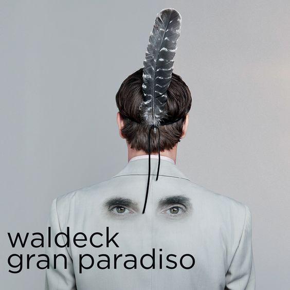 Waldeck - Gran Paradiso (2016)