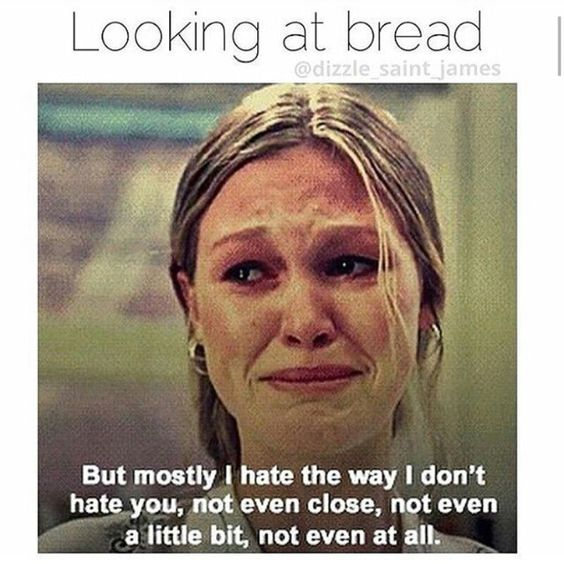 Anyone else have a love/hate relationship with bread?!?