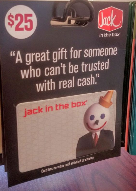 Jack in the Box knows why we give gift cards