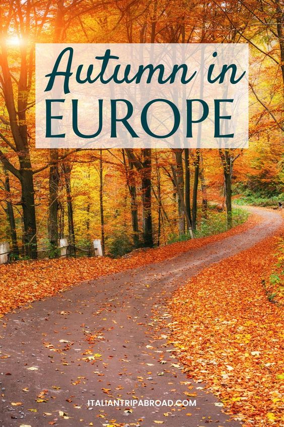 Autumn in Europe - All the best destinations to visit in Europe in the fall