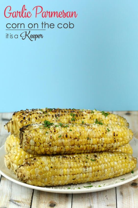 This Garlic Parmesan Grilled Corn on the Cob is my favorite way to ...