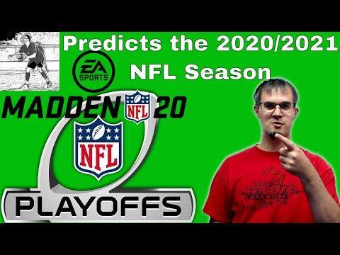 Madden 20 Predicts The 2020 2021 Season Playoffs And Super Bowl Winner Youtube Super Bowl Winners Super Bowl Playoffs