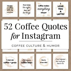 52 Motivational Quotes For Instagram Social Media Marketing Etsy In 2021 Coffee Quotes Coffee Shop Branding Coffee Instagram