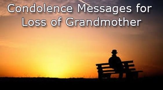 Condolence Messages For Loss Of Grandmother  Sympathy