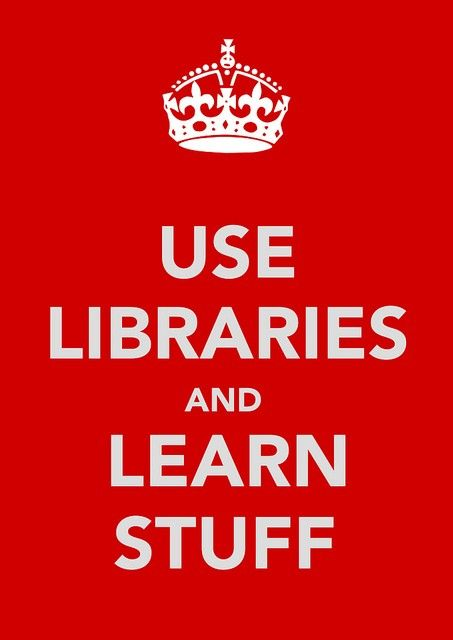 Libraries, use them!