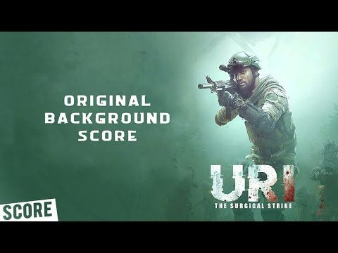 Uri The Surgical Strike Original Background Score Bgm Youtube Free Background Music Mp3 Song Download Songs
