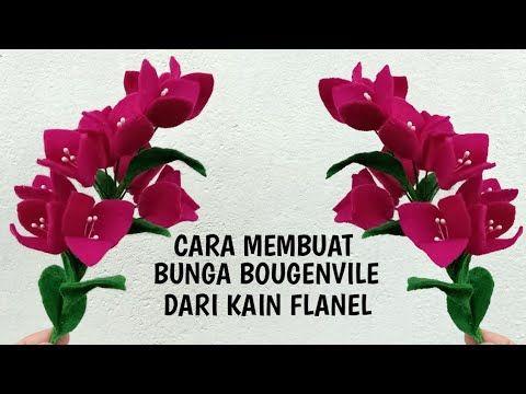 Cara Membuat Bunga Bougenvile Dari Kain Flanel How To Make Bougenvile Flower Youtube Bunga Kain Flanel Bunga Kertas Tisu