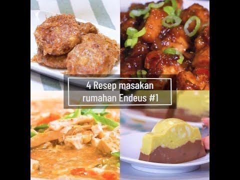 4 Resep Masakan Rumahan Endeus Youtube Resep Masakan Masakan Resep