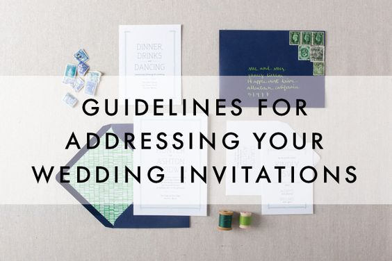 Guidelines For Addressing Wedding Invitations
