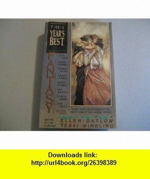 The Years Best Fantasy Second Annual Collection (Vol 2) (9780312030070) Ellen Datlow, Terri Windling , ISBN-10: 031203007X  , ISBN-13: 978-0312030070 ,  , tutorials , pdf , ebook , torrent , downloads , rapidshare , filesonic , hotfile , megaupload , fileserve