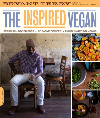 Cookbook Giveaway! The Inspired Vegan by Bryant Terry: