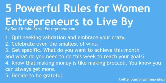5 Powerful #Rules for #Women #Entrepreneurs to Live By: http://entm.ag/1c2n77u . #startup #success @10millionmiler