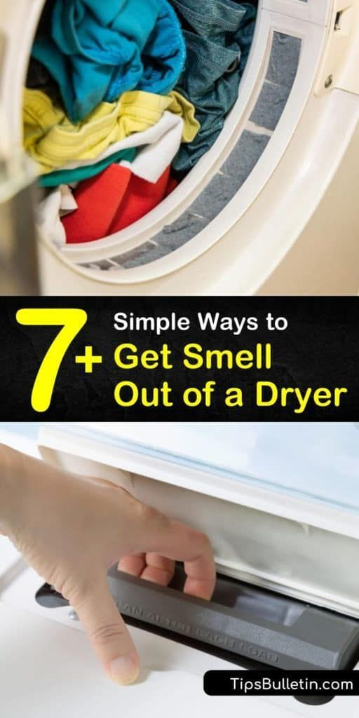 7 Simple Ways To Get Smell Out Of A Dryer Baking Soda Drain Cleaner Cleaning Clothes Dryer Cleaning