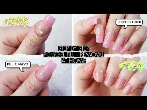 Diy Polygel Fill Removal At Home The Beauty Vault Youtube Gel Nails Diy Diy Acrylic Nails Gel Nail Fill