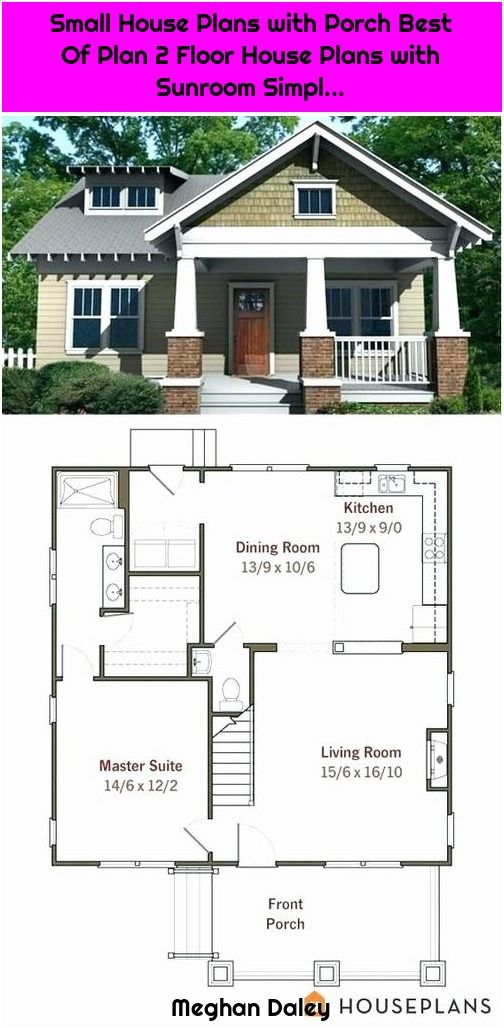 1 Small House Plans With Porch Best Of Plan 2 Floor House Plans With Sunroom Simpl Small House Plans With Flo Porch House Plans House Plans Small Sunroom